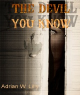 The Devil You Know, 2012