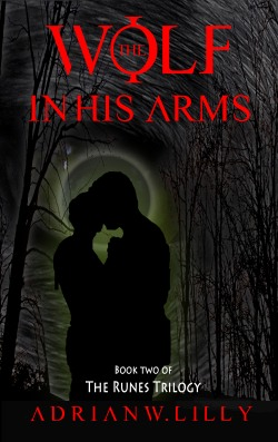 The Wolf in His Arms Adrian Lilly, a werewolf horror novel