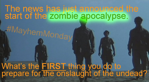 MayhemMonday--zombie_apocalypse