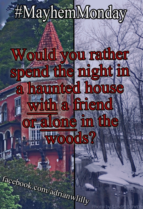 meme--MayhemMonday_haunted_house