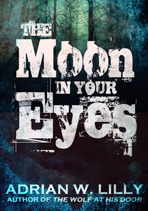 If you like werewolves, check out The Moon in Your Eyes!