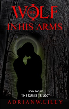 Cover for the Wolf in His Arms: A Werewolf Horror novel